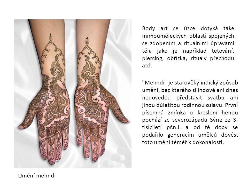 Body art se úzce dotýká také mimouměleckých oblastí spojených se zdobením a rituálními úpravami těla jako je například tetování, piercing, obřízka, rituály přechodu atd.