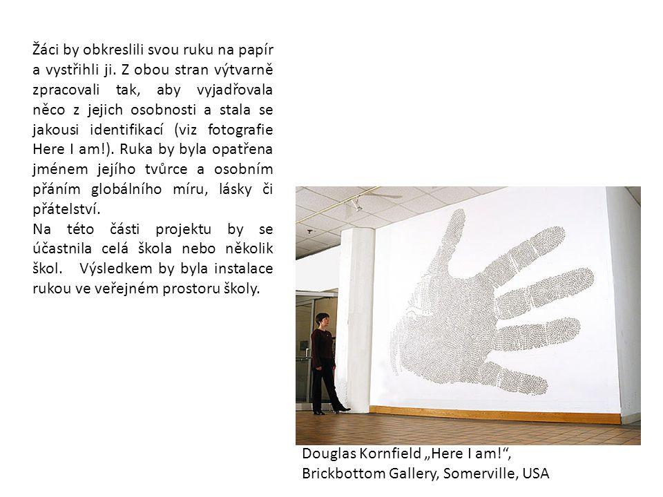 Žáci by obkreslili svou ruku na papír a vystřihli ji