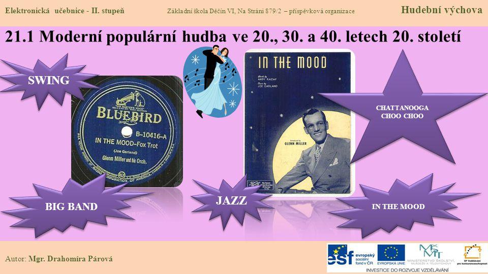 21.1 Moderní populární hudba ve 20., 30. a 40. letech 20. století