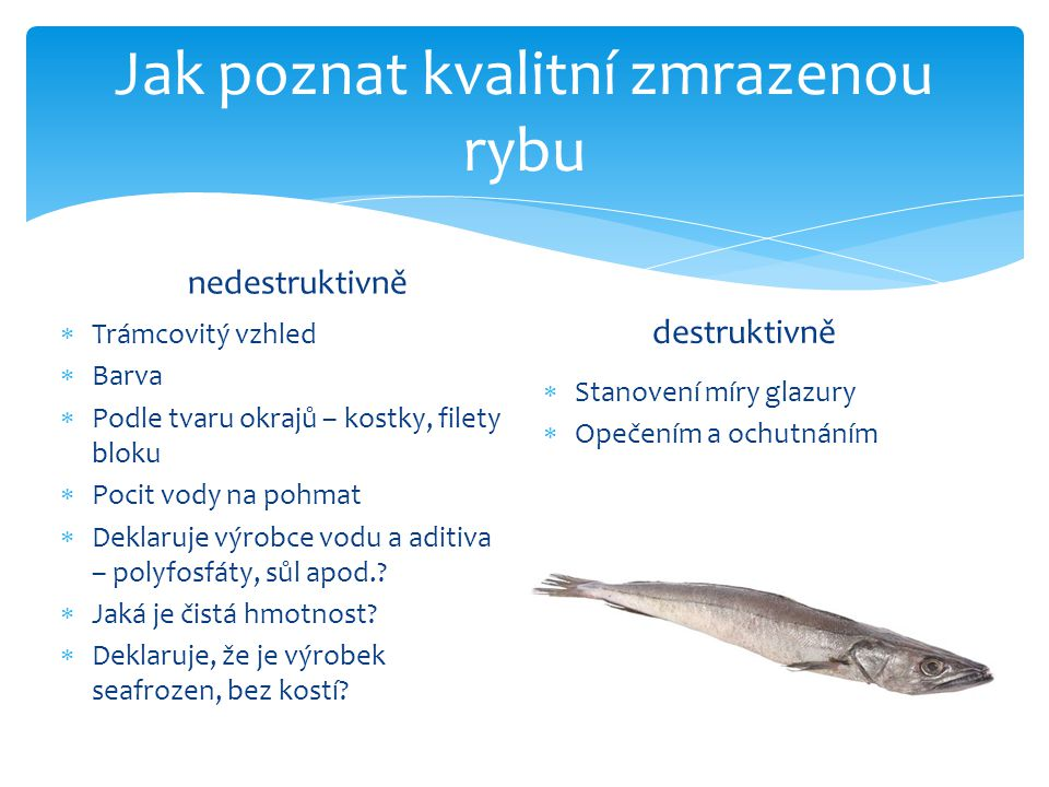 Jak poznat kvalitní zmrazenou rybu
