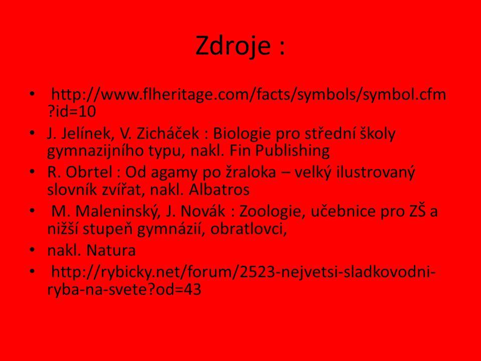 Zdroje : http://www.flheritage.com/facts/symbols/symbol.cfm id=10