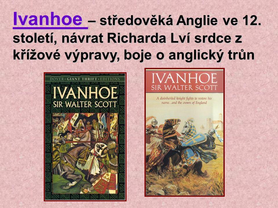 Ivanhoe – středověká Anglie ve 12