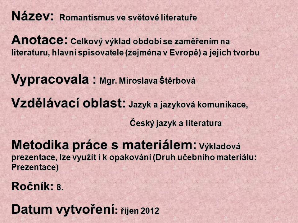 Název: Romantismus ve světové literatuře