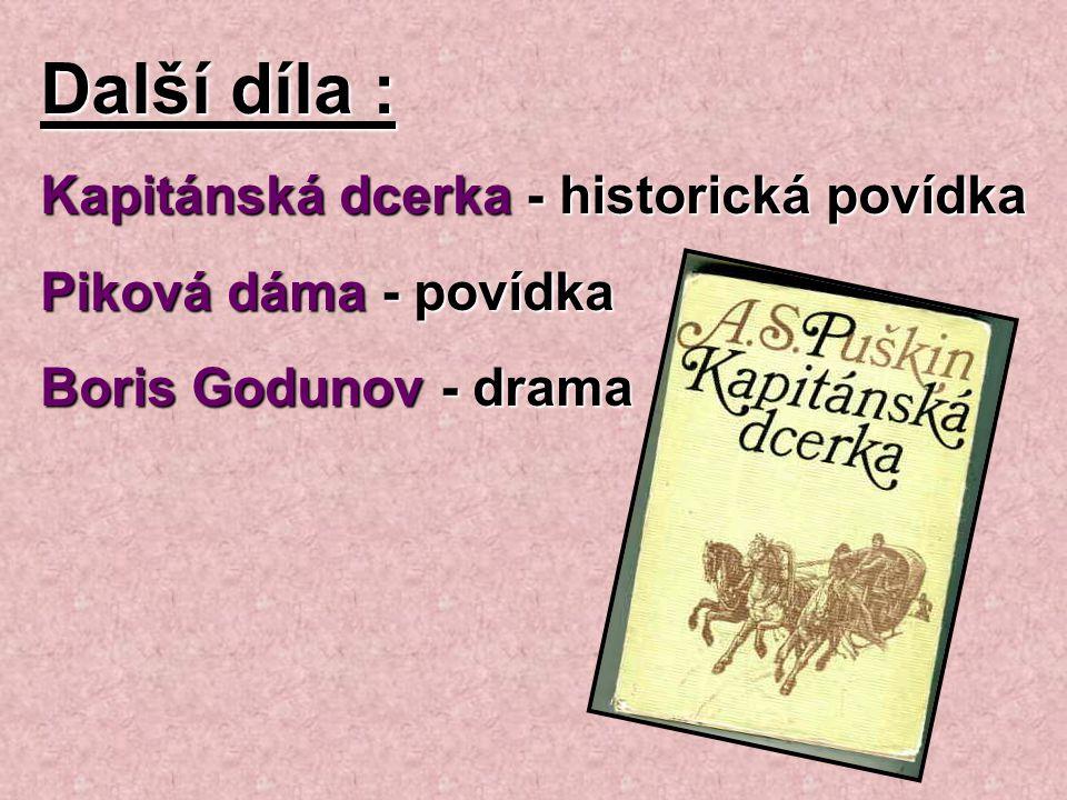 Další díla : Kapitánská dcerka - historická povídka
