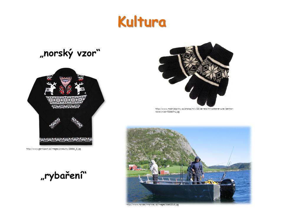 """Kultura """"norský vzor """"rybaření"""