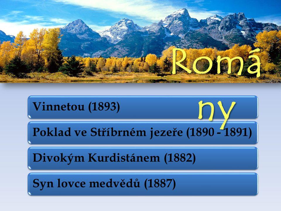 Romány Vinnetou (1893) Poklad ve Stříbrném jezeře (1890 - 1891)