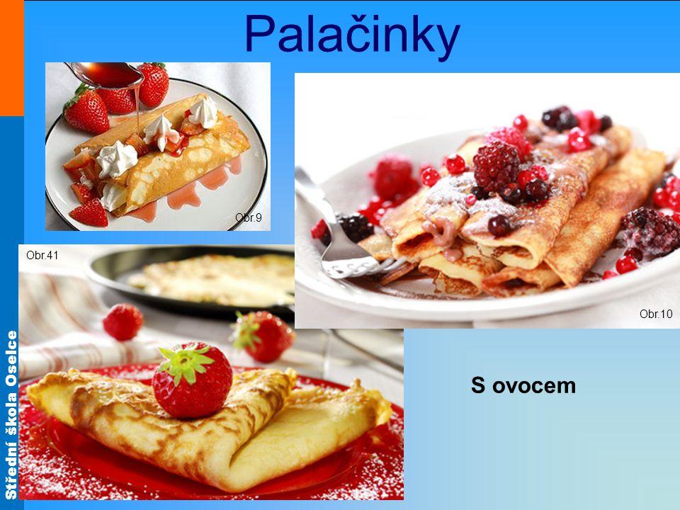 Palačinky Obr.9 Obr.10 Obr.41 S ovocem