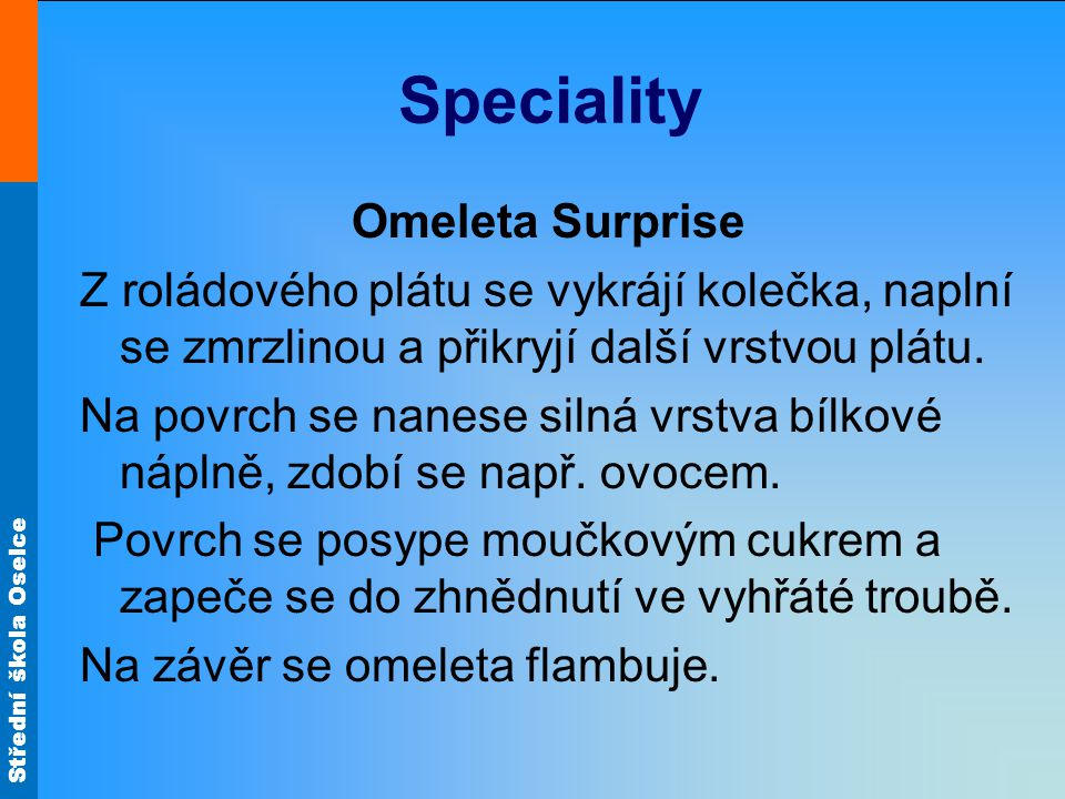 Speciality Omeleta Surprise