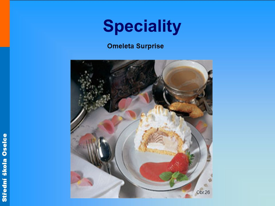 Speciality Omeleta Surprise Obr.26