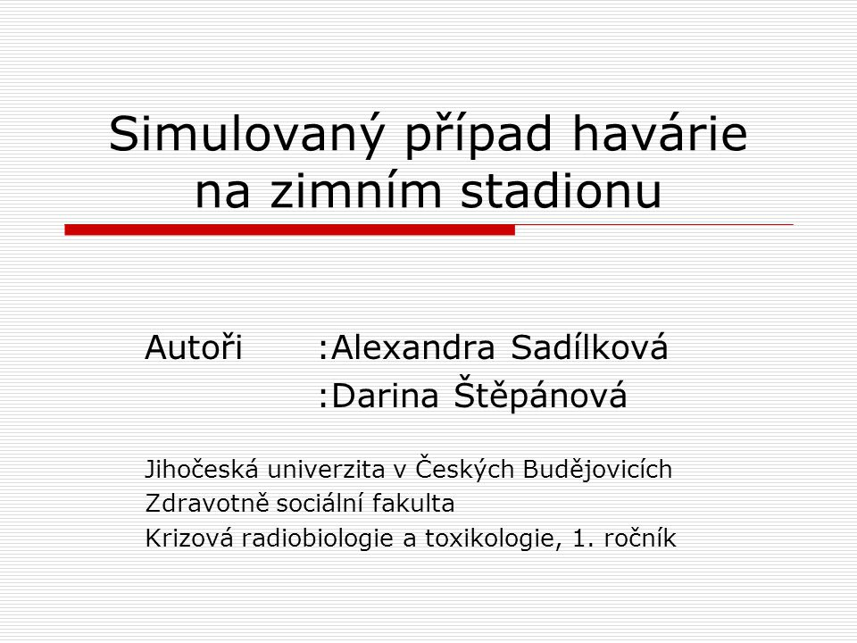 Simulovaný případ havárie na zimním stadionu