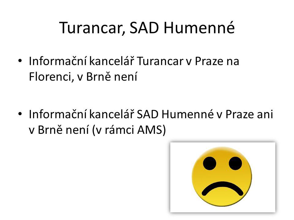 Turancar, SAD Humenné Informační kancelář Turancar v Praze na Florenci, v Brně není.
