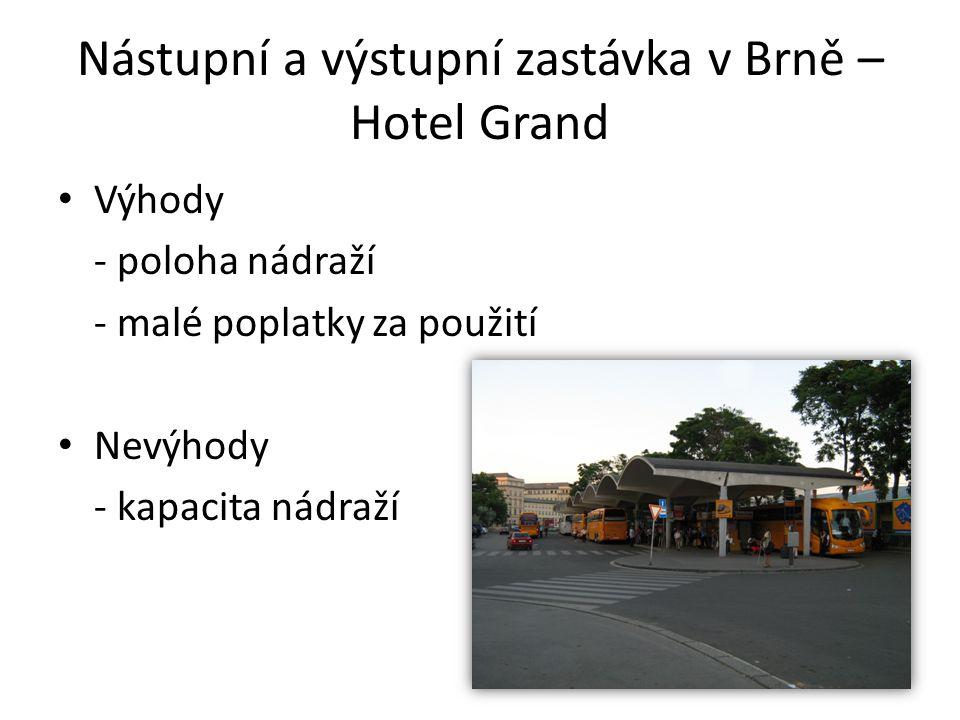 Nástupní a výstupní zastávka v Brně – Hotel Grand