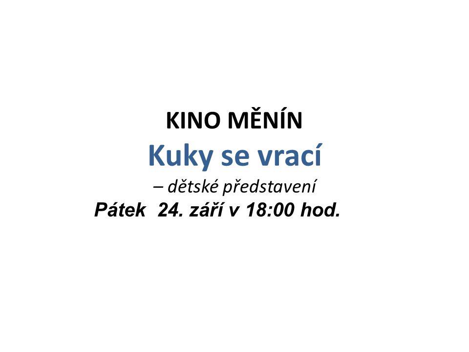 Kuky se vrací KINO MĚNÍN – dětské představení