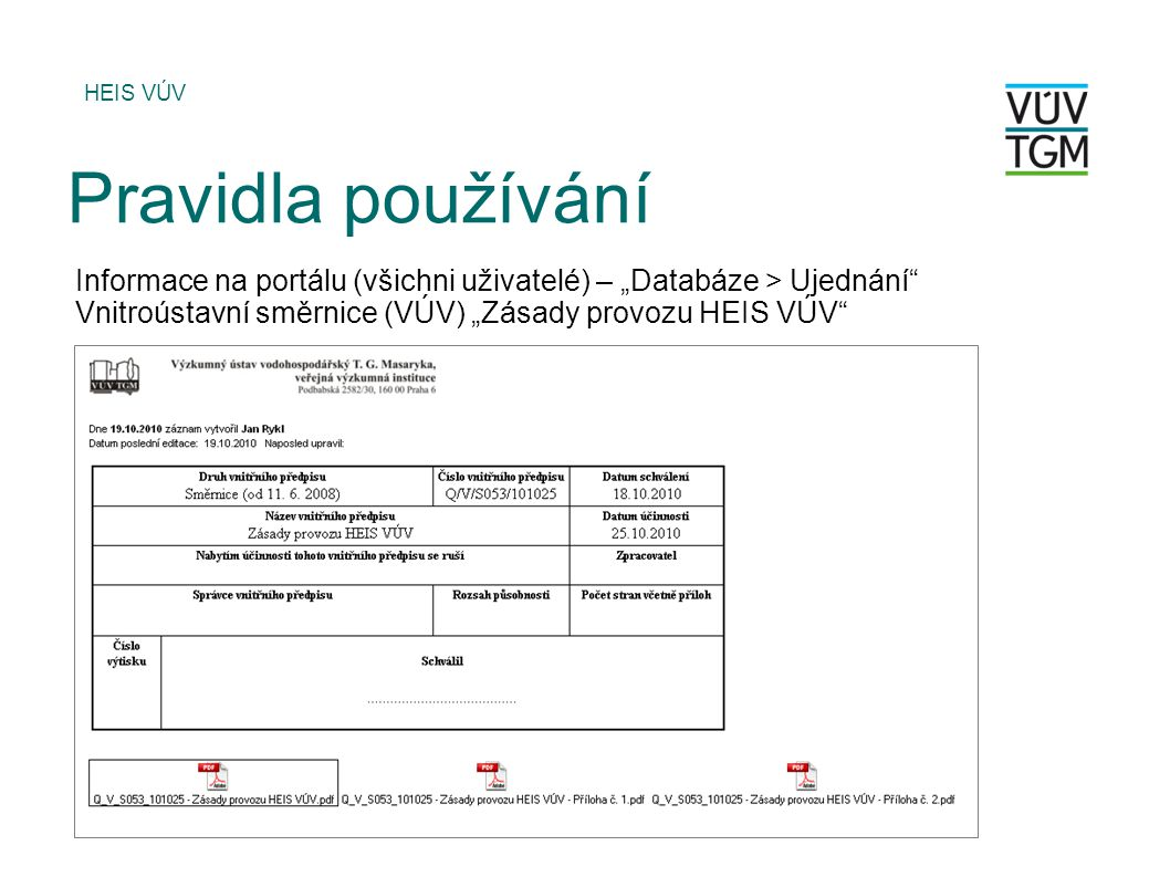 """HEIS VÚV Pravidla používání. Informace na portálu (všichni uživatelé) – """"Databáze > Ujednání"""
