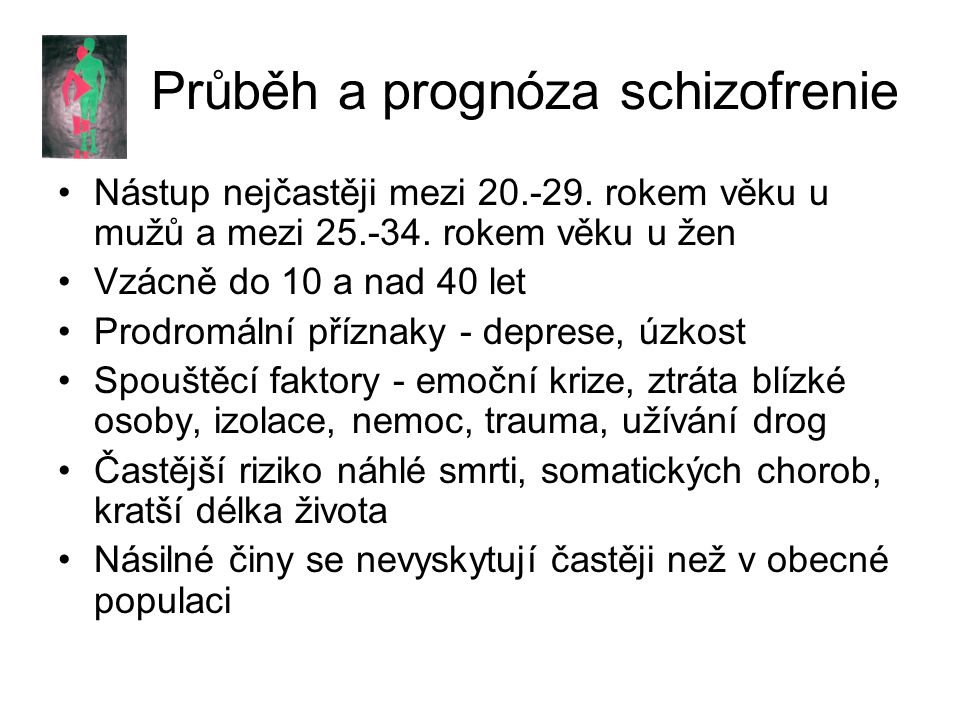 Průběh a prognóza schizofrenie