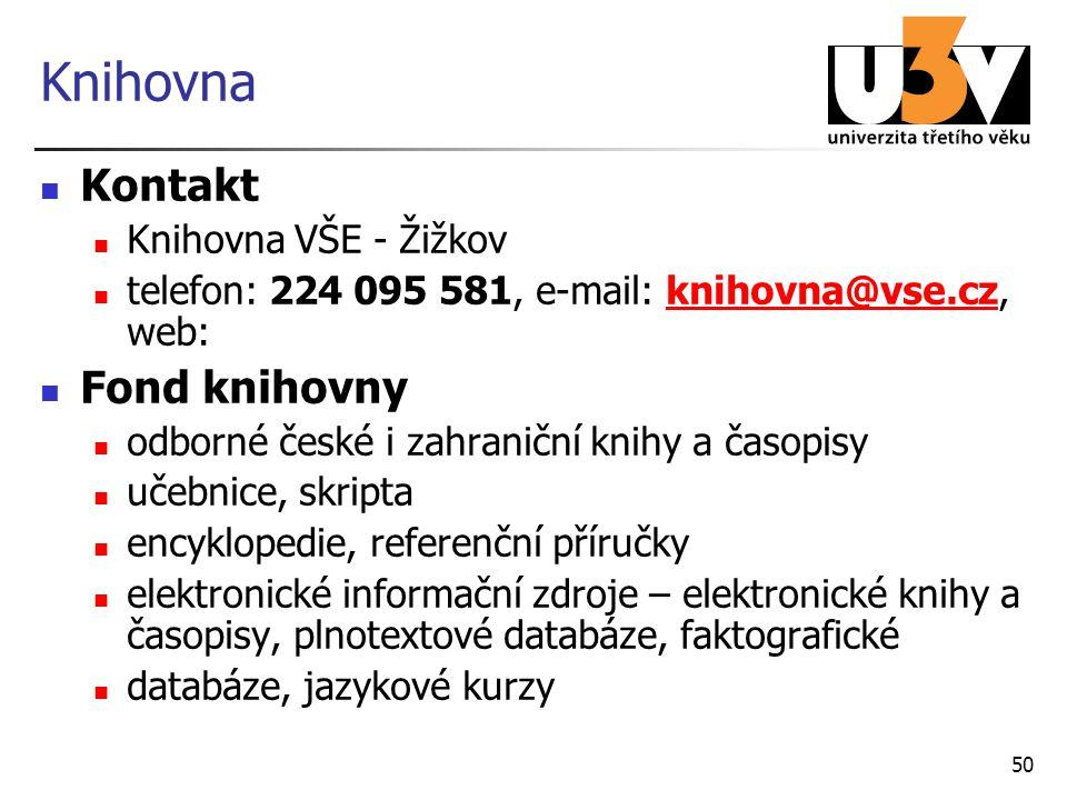 Knihovna Kontakt Fond knihovny Knihovna VŠE - Žižkov