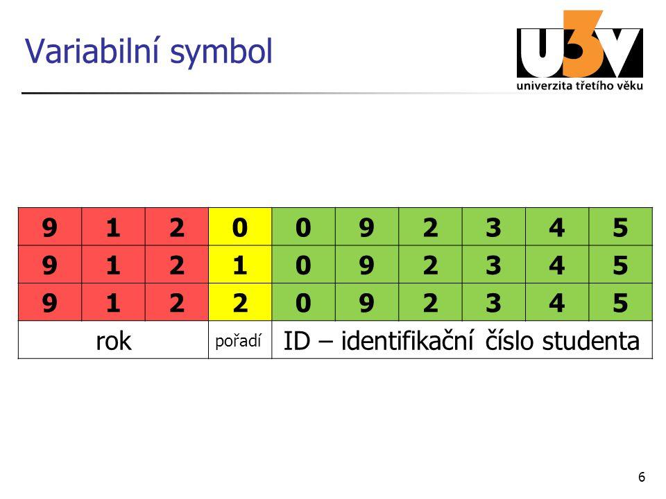 ID – identifikační číslo studenta