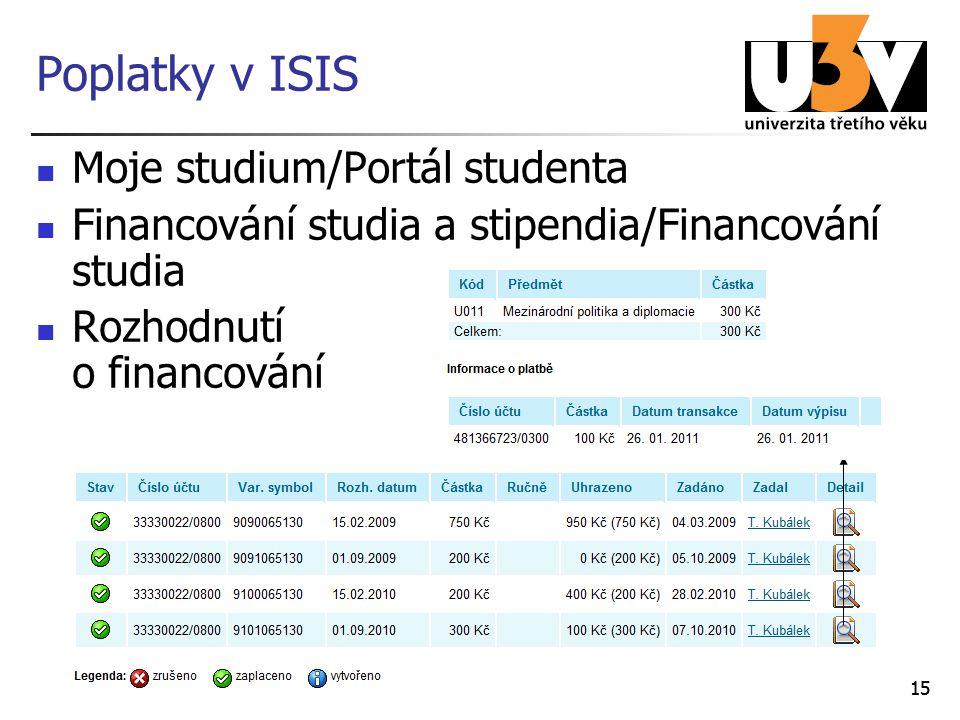 Poplatky v ISIS Moje studium/Portál studenta