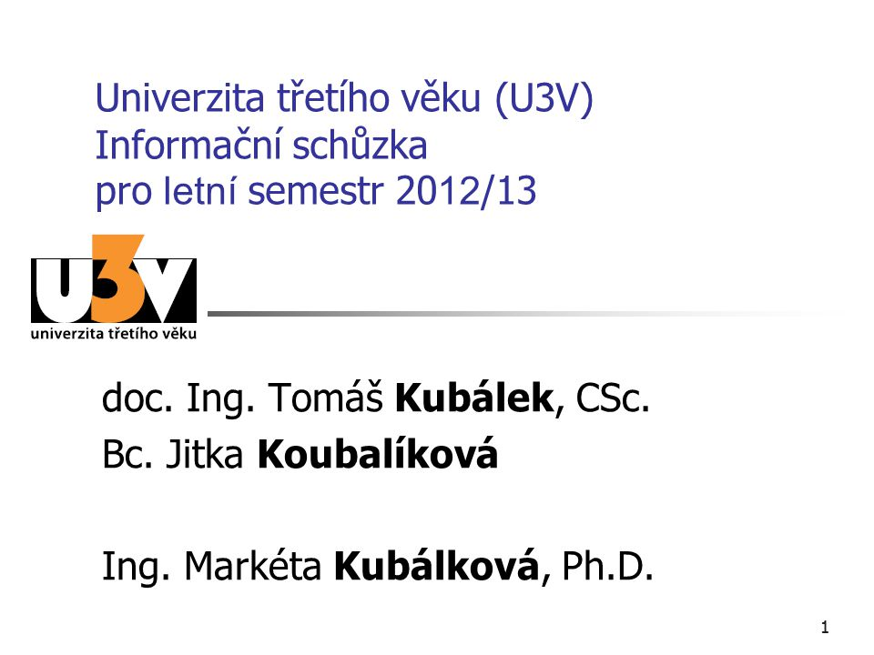 doc. Ing. Tomáš Kubálek, CSc. Bc. Jitka Koubalíková