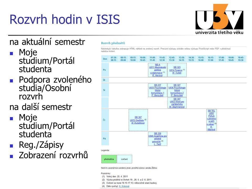 Rozvrh hodin v ISIS na aktuální semestr Moje studium/Portál studenta