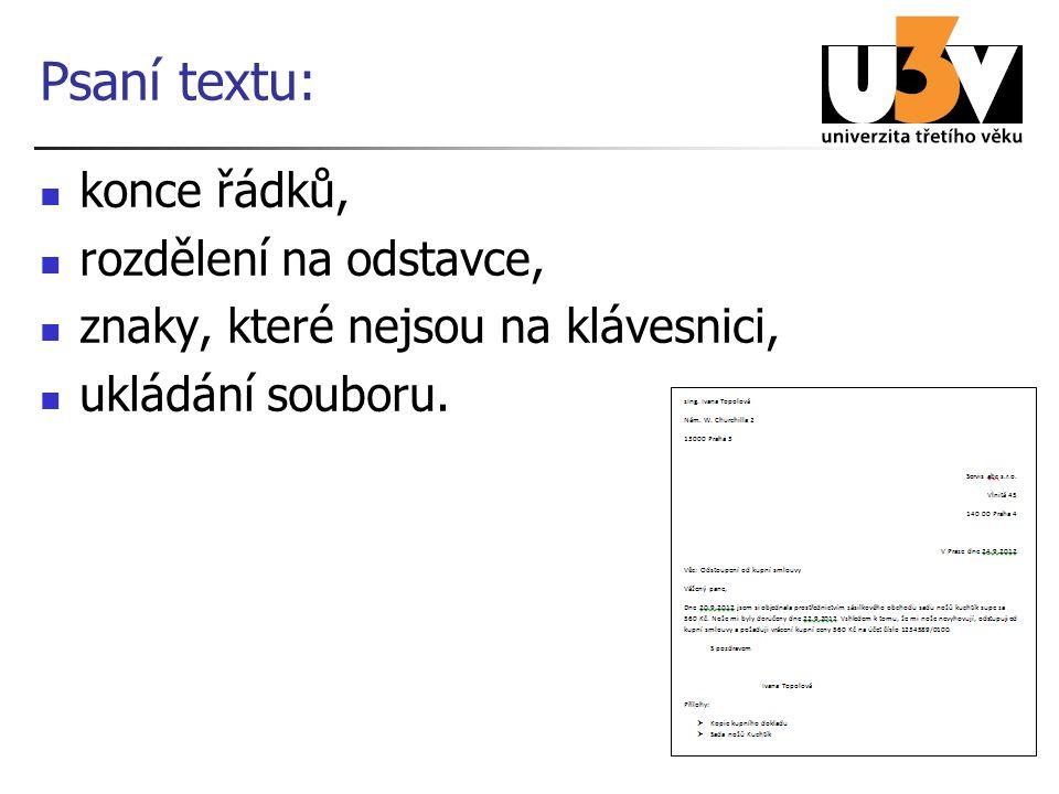 Psaní textu: konce řádků, rozdělení na odstavce,