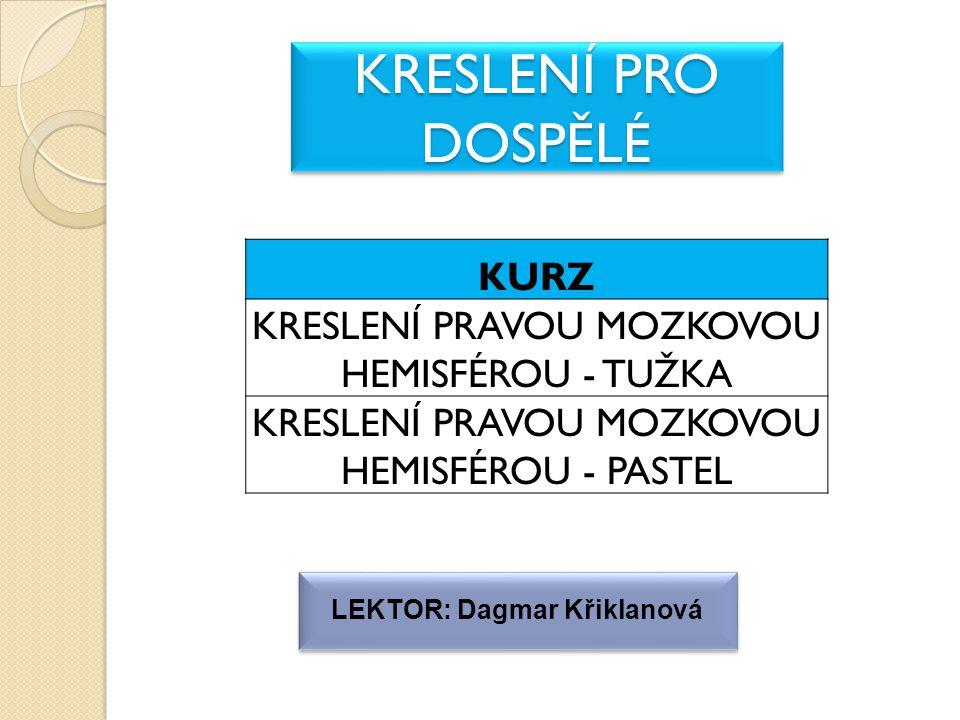 LEKTOR: Dagmar Křiklanová