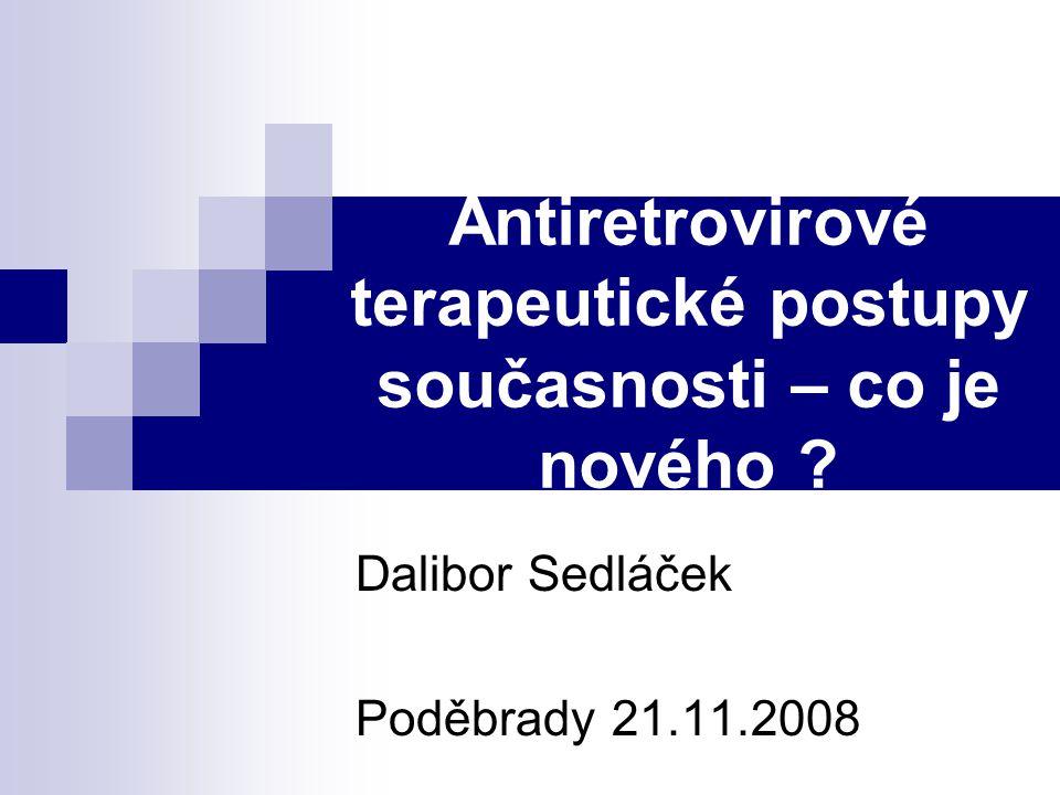 Antiretrovirové terapeutické postupy současnosti – co je nového