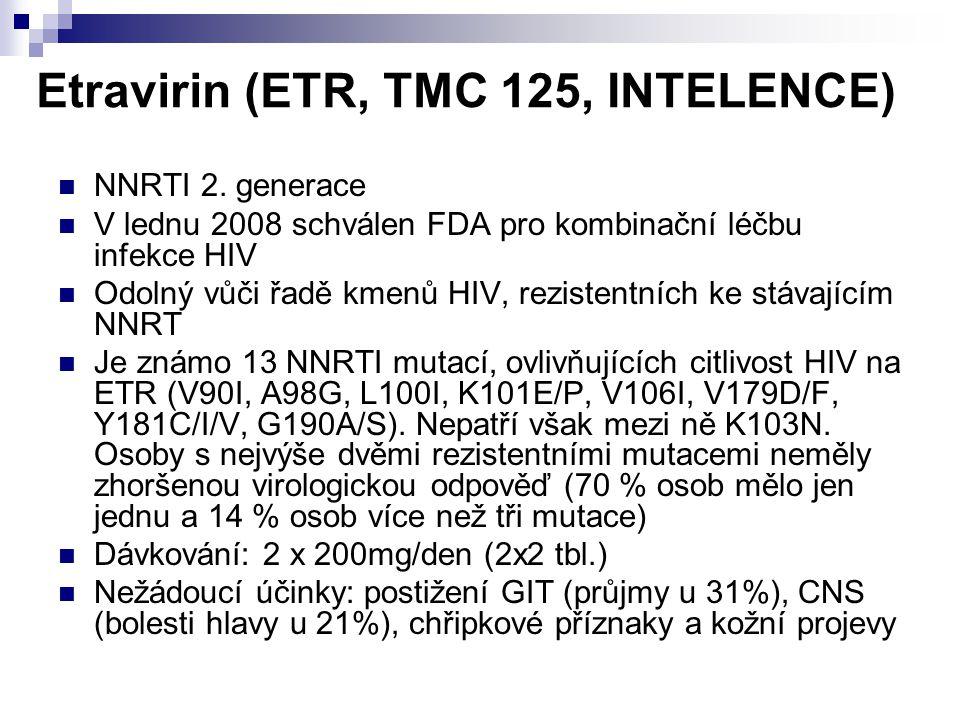 Etravirin (ETR, TMC 125, INTELENCE)