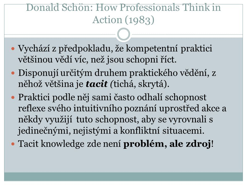 Donald Schön: How Professionals Think in Action (1983)