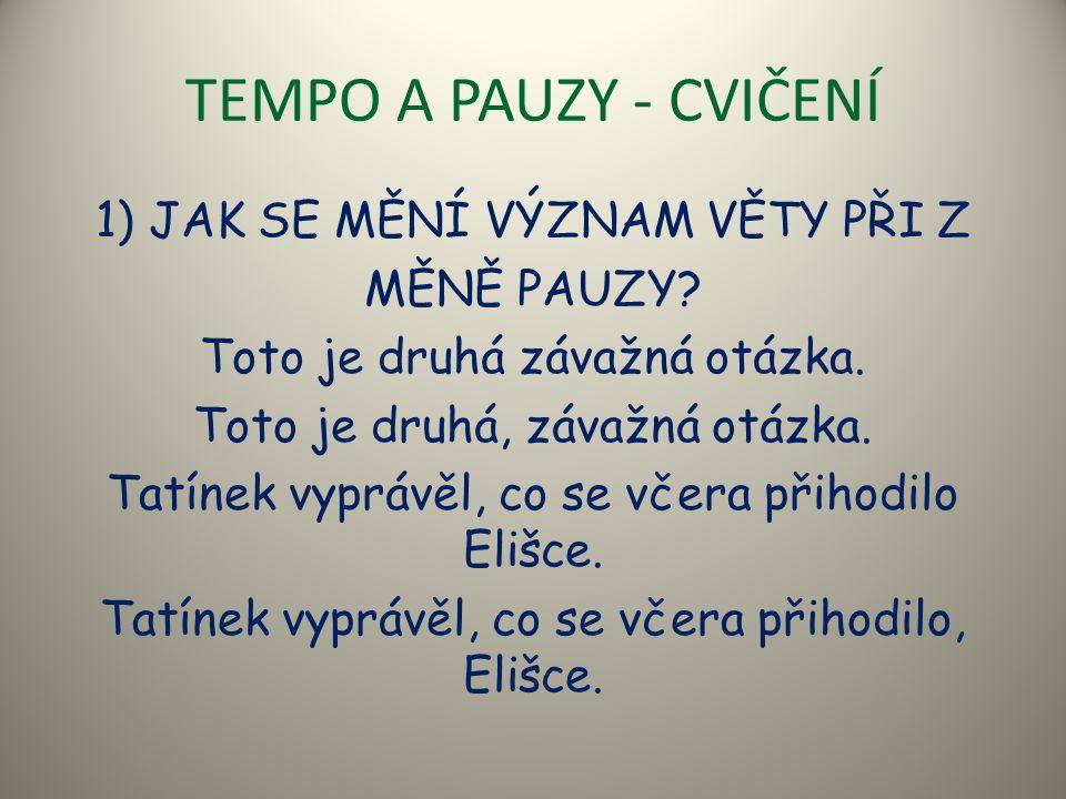 TEMPO A PAUZY - CVIČENÍ
