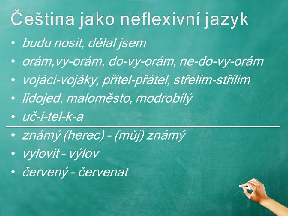 Čeština jako neflexivní jazyk
