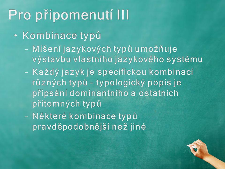 Pro připomenutí III Kombinace typů