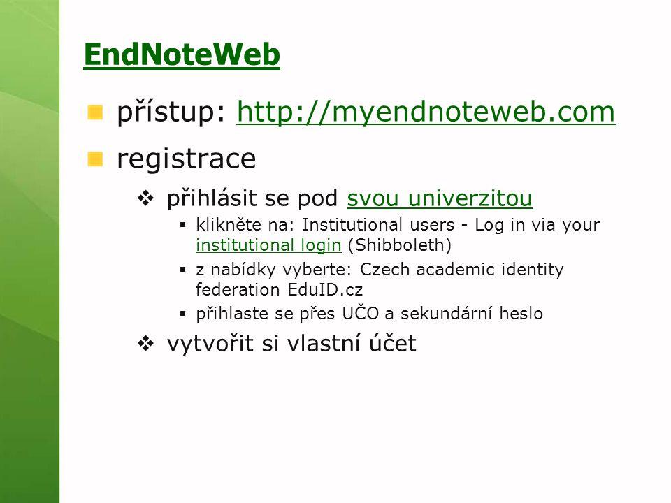EndNoteWeb přístup: http://myendnoteweb.com registrace
