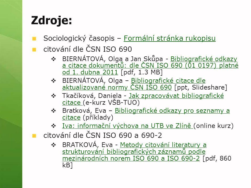 Zdroje: Sociologický časopis – Formální stránka rukopisu