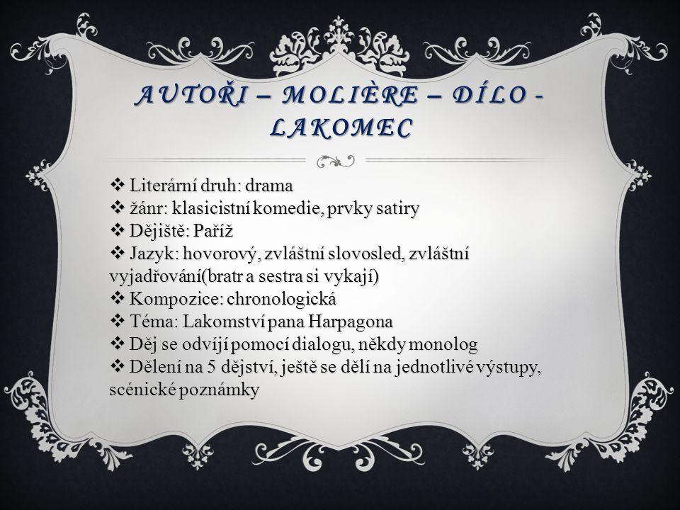 Autoři – Molière – dílo - lakomec