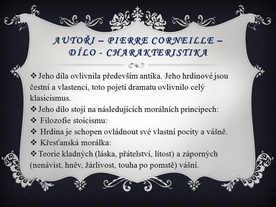 Autoři – Pierre Corneille – dílo - charakteristika