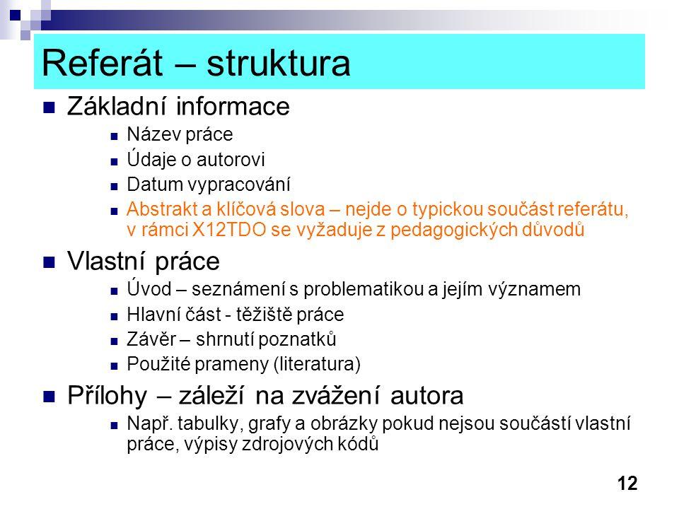 Referát – struktura Základní informace Vlastní práce