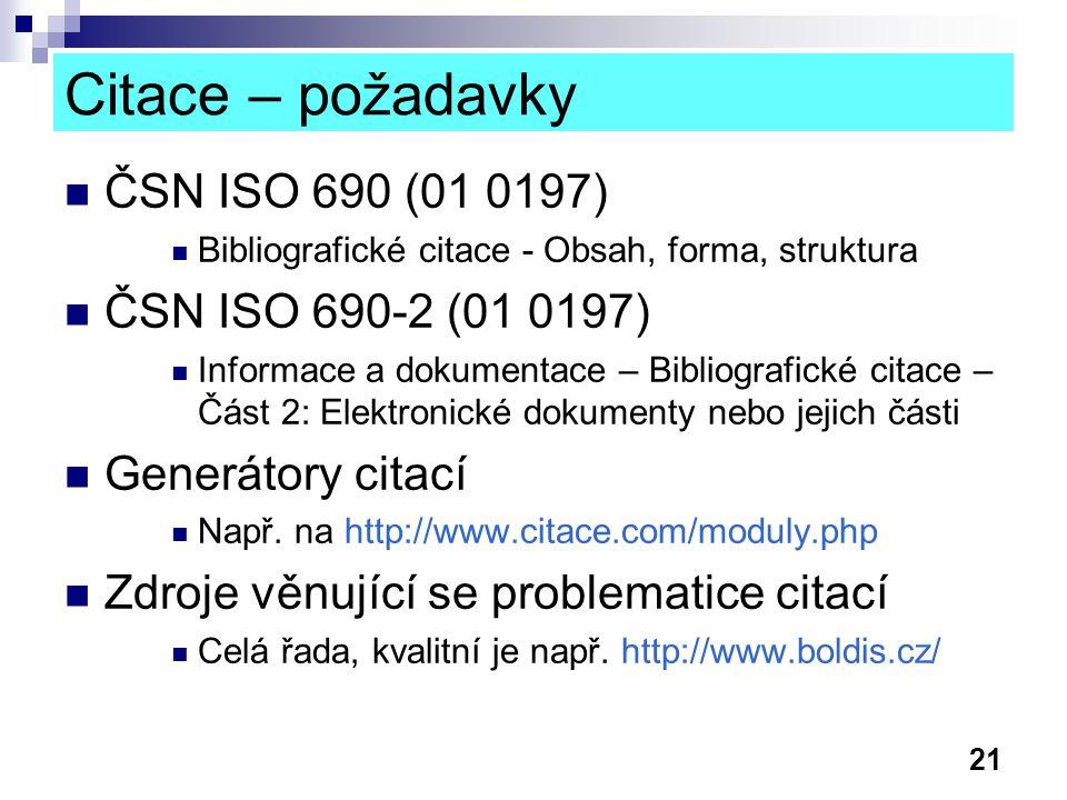Citace – požadavky ČSN ISO 690 (01 0197) ČSN ISO 690-2 (01 0197)