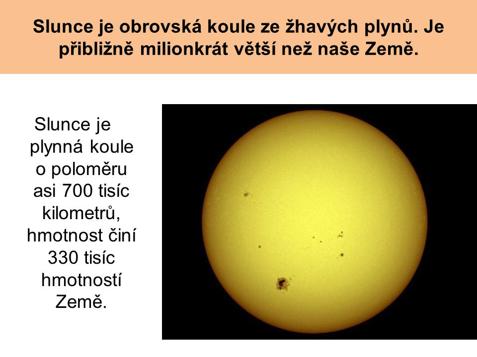 Slunce je obrovská koule ze žhavých plynů