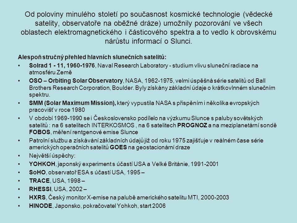 Od poloviny minulého století po současnost kosmické technologie (vědecké satelity, observatoře na oběžné dráze) umožnily pozorování ve všech oblastech elektromagnetického i částicového spektra a to vedlo k obrovskému nárůstu informací o Slunci.