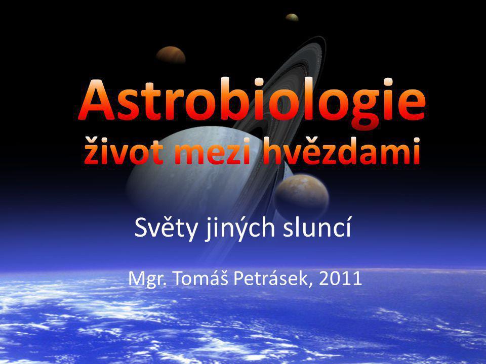 Astrobiologie život mezi hvězdami