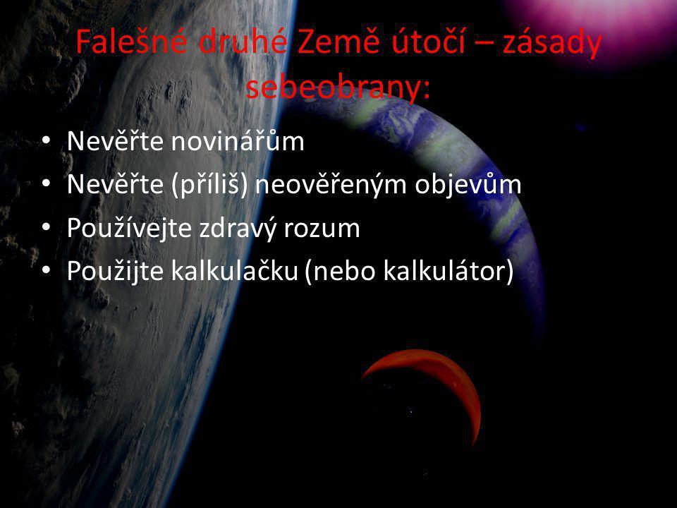 Falešné druhé Země útočí – zásady sebeobrany: