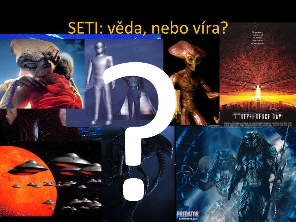 SETI: věda, nebo víra