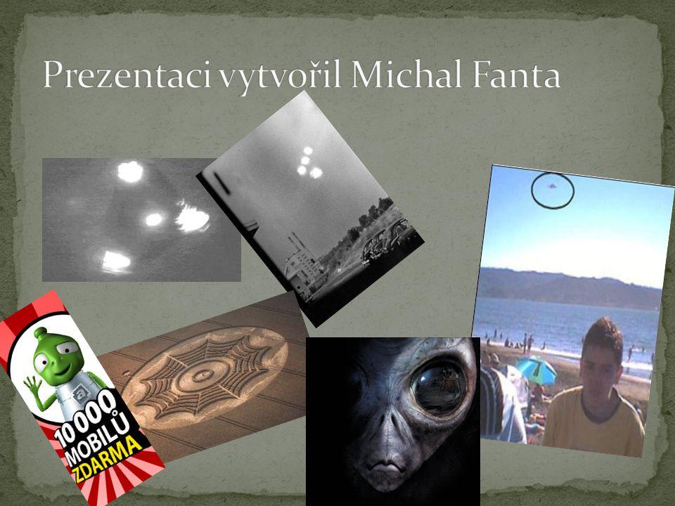 Prezentaci vytvořil Michal Fanta
