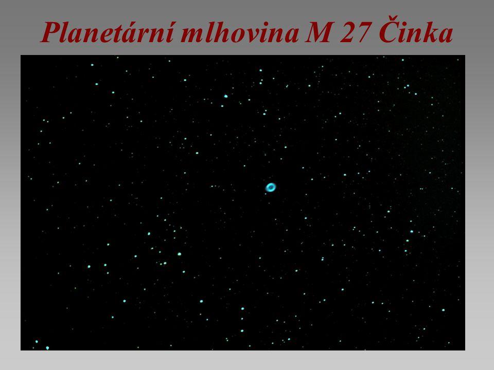 Planetární mlhovina M 27 Činka