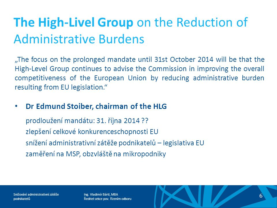 The High-Livel Group on the Reduction of Administrative Burdens