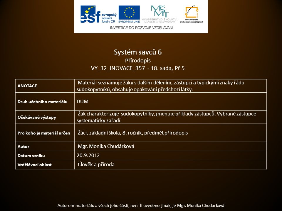 Systém savců 6 Přírodopis VY_32_INOVACE_357 - 18. sada, Př 5