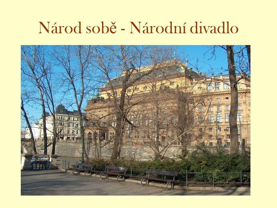 Národ sobě - Národní divadlo