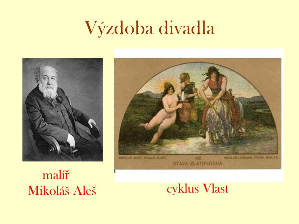 Výzdoba divadla malíř Mikoláš Aleš cyklus Vlast