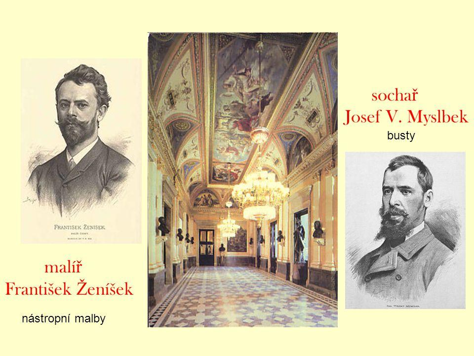 sochař Josef V. Myslbek busty malíř František Ženíšek nástropní malby